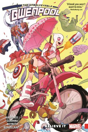 Gwenpool, The Unbelievable Vol. 1: Believe It (Trade Paperback)