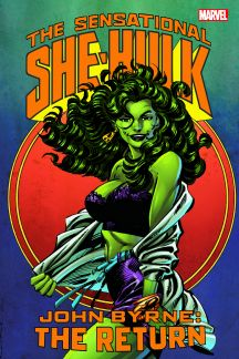 Sensational She-Hulk by John Byrne: The Return (Trade Paperback)