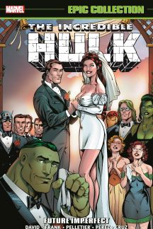 Incredible Hulk Epic Collection: Future Imperfect (Trade Paperback)