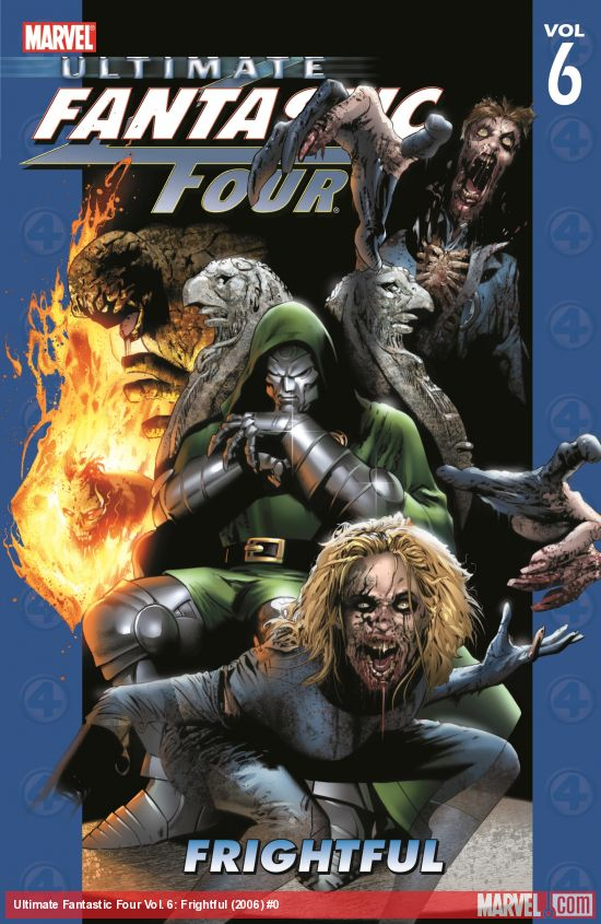 Ultimate Fantastic Four Vol. 6: Frightful (Trade Paperback)