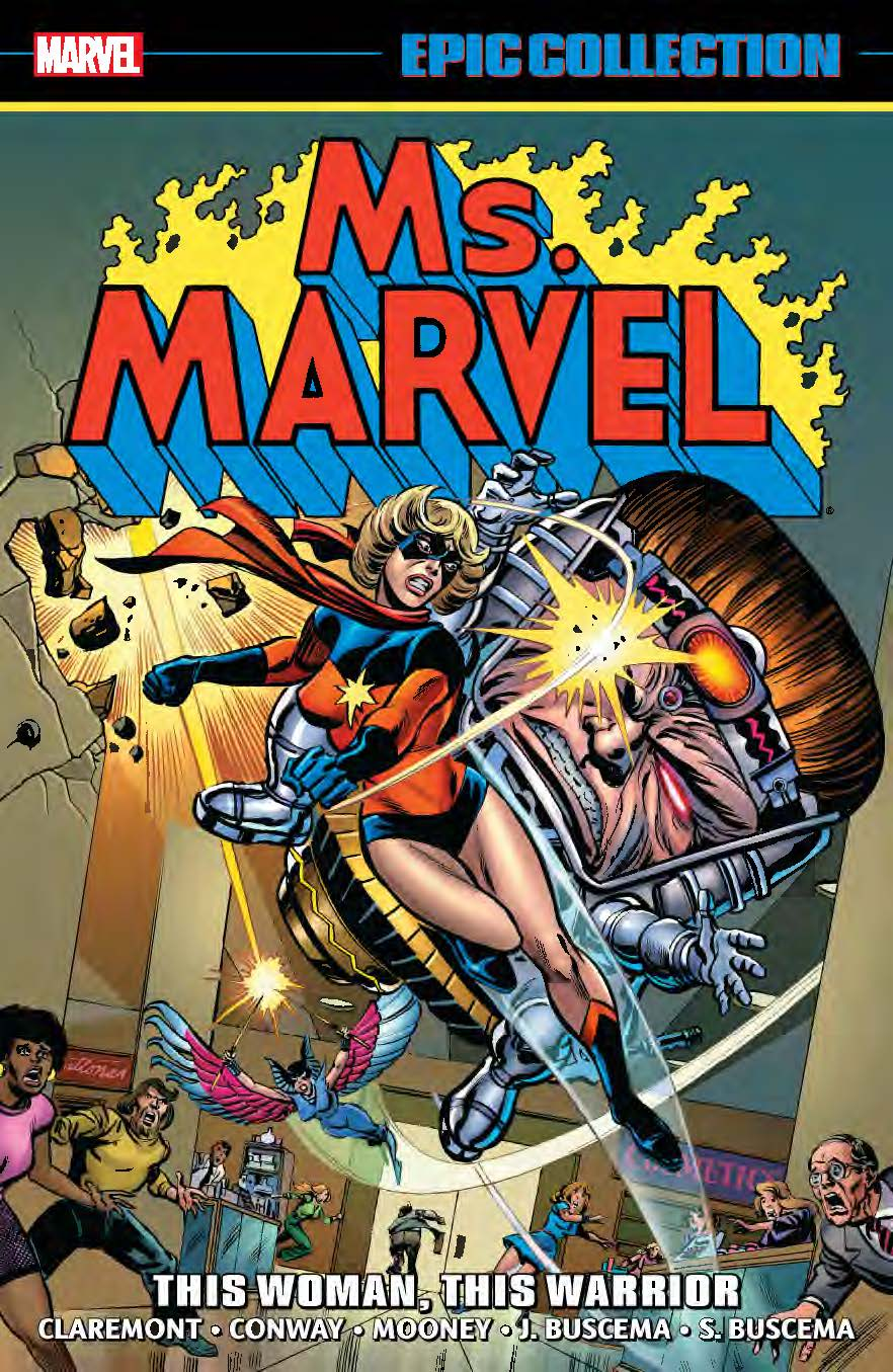 Ms. Marvel Epic Collection: This Woman, This Warrior (Trade Paperback)
