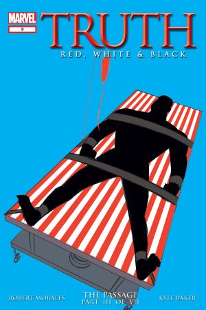 Truth: Red, White and Black (2003) #3