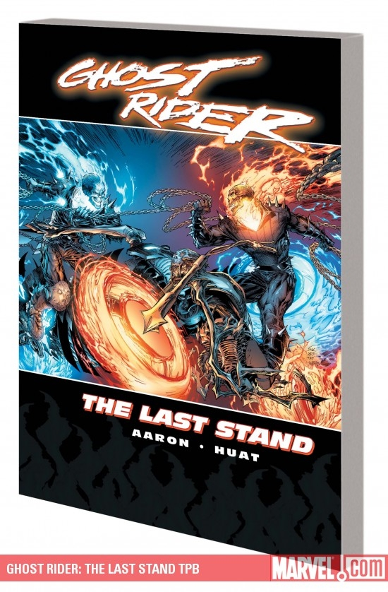Ghost Rider: The Last Stand (Trade Paperback)