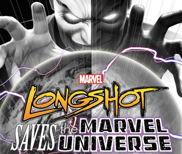 LONGSHOT SAVES THE MARVEL UNIVERSE 4