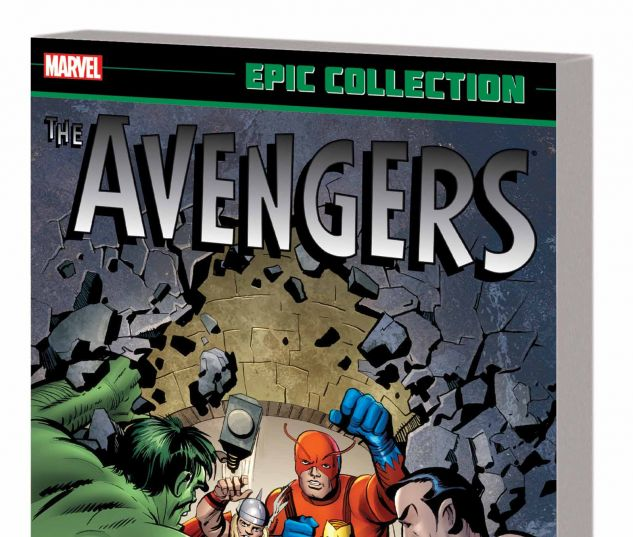 AVENGERS EPIC COLLECTION: EARTH'S MIGHTIEST HEROES TPB