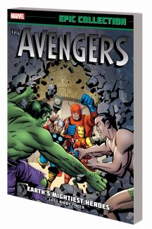 Avengers Epic Collection: Earth'S Mightiest Heroes (Trade Paperback)