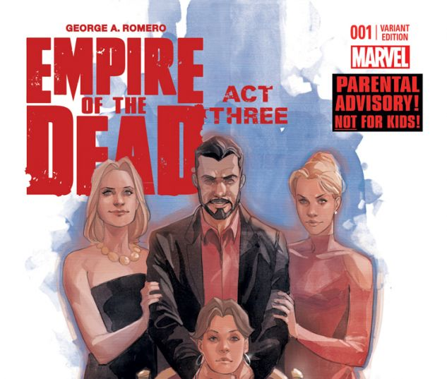 GEORGE ROMERO'S EMPIRE OF THE DEAD: ACT THREE 1 NOTO VARIANT