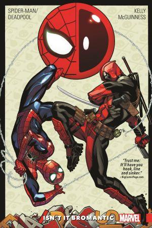 Spider-Man/Deadpool Vol. 1: Isn't It Bromantic (Trade Paperback)