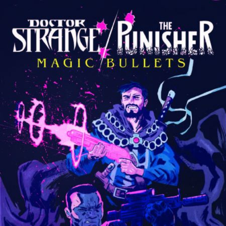 Doctor Strange/Punisher: Magic Bullets (2016 - 2017)