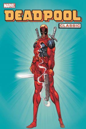 Deadpool Classic Vol. 1 (Trade Paperback)