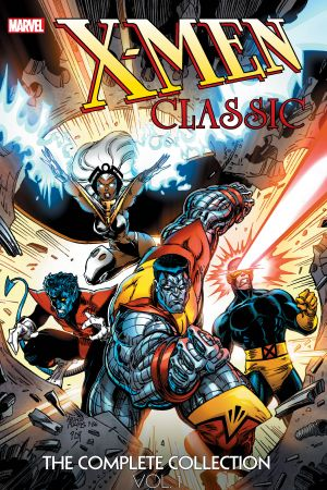 X-Men Classic: The Complete Collection Vol. 1 (Trade Paperback)