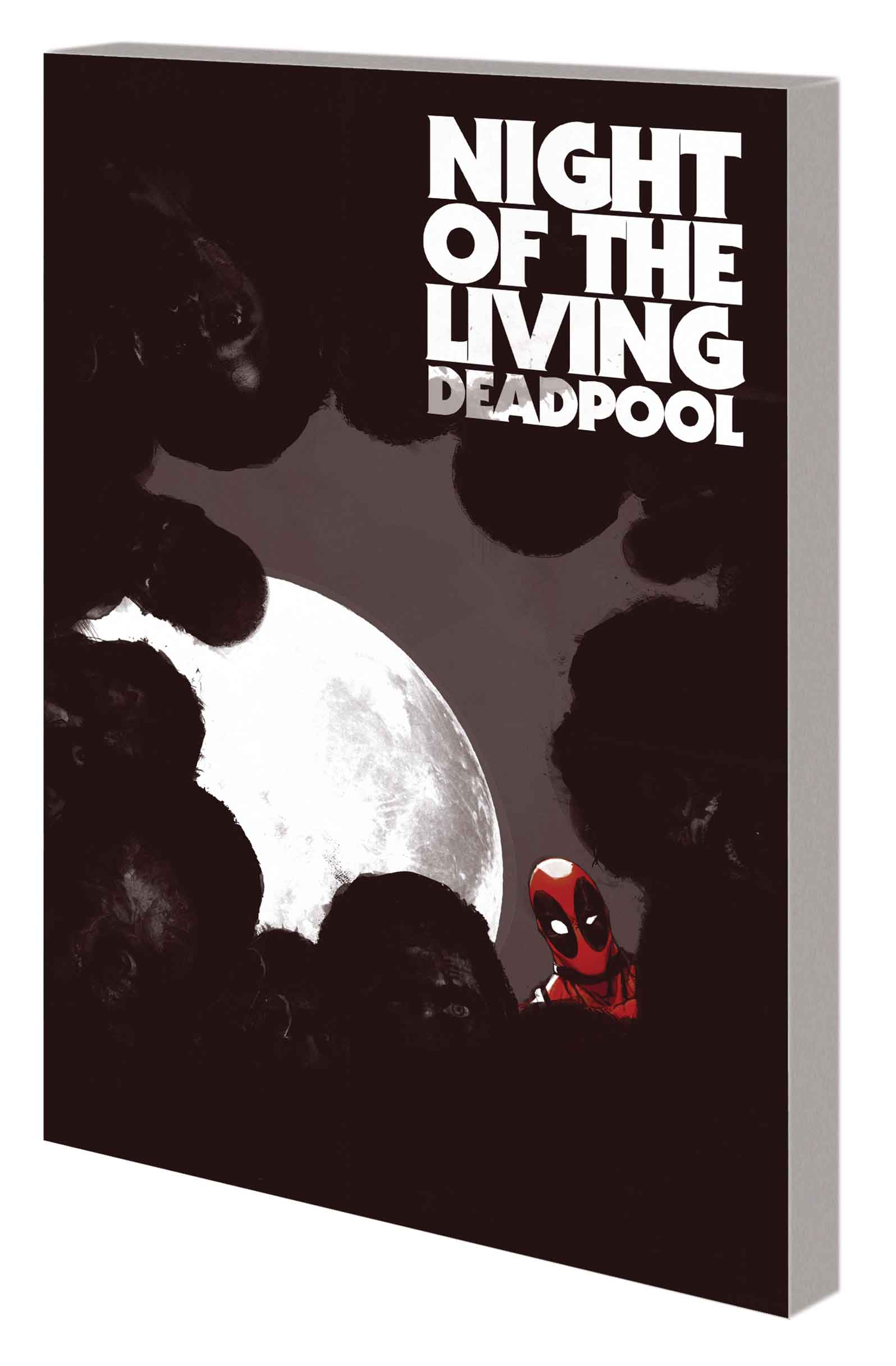 Night of the Living Deadpool (Trade Paperback)