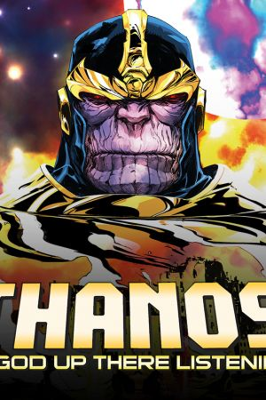 Thanos: A God Up There Listening Infinite Comic (2014)