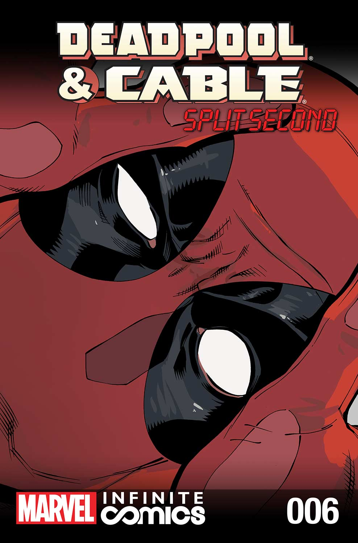 Deadpool & Cable: Split Second Infinite Comic (2015) #6