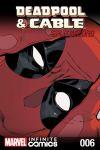 Deadpool & Cable: TBD Infinite Comic (2015) #6