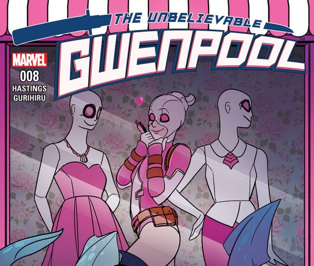 Gwenpool, the Unbelievable (2016) #8