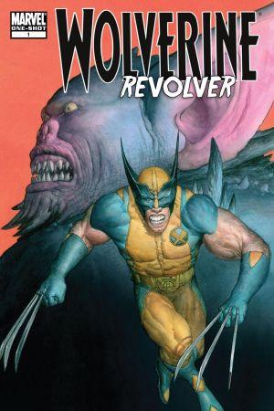 Wolverine: Revolver #1