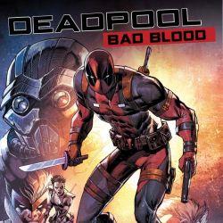 DEADPOOL: BAD BLOOD OGN-HC (2016)