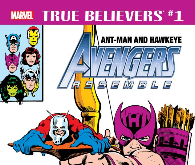 cover from True Believers: Ant-Man and Hawkeye - Avengers Assemble (2018) #1