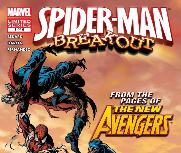 SPIDER-MAN: BREAKOUT (2005) #1