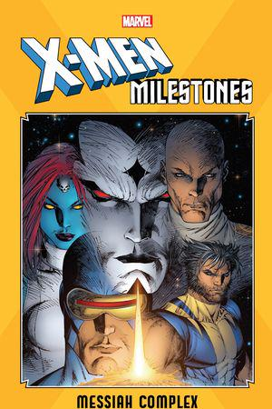 X-Men Milestones: Messiah Complex (Trade Paperback)