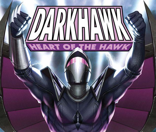 DARKHAWK: HEART OF THE HAWK 1 #1