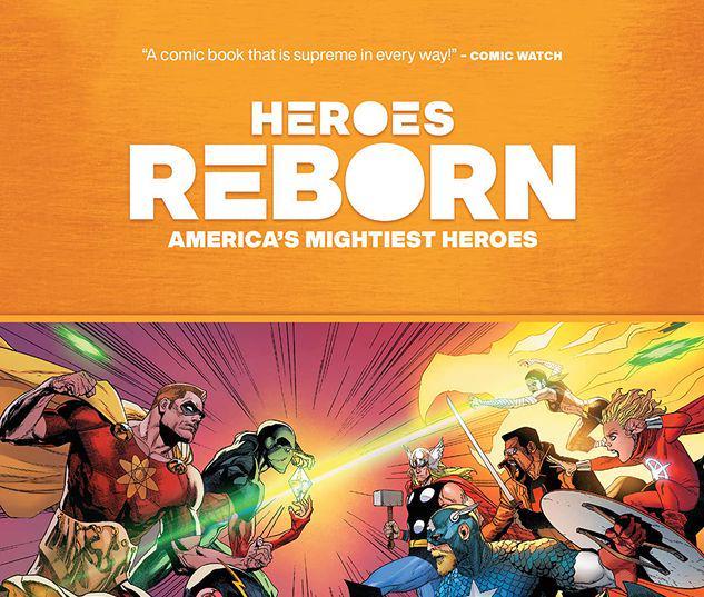 HEROES REBORN: AMERICA'S MIGHTIEST HEROES TPB #1
