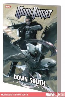 Moon Knight Vol. 5: Down South (Trade Paperback)
