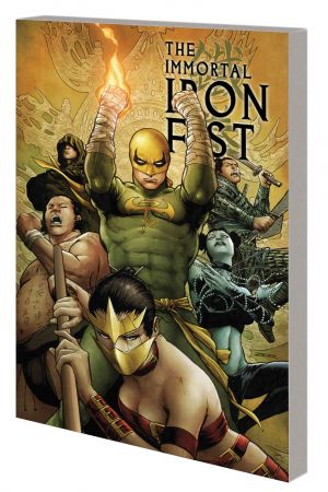 IMMORTAL IRON FIST: THE COMPLETE COLLECTION VOL. 2 TPB (Trade Paperback)