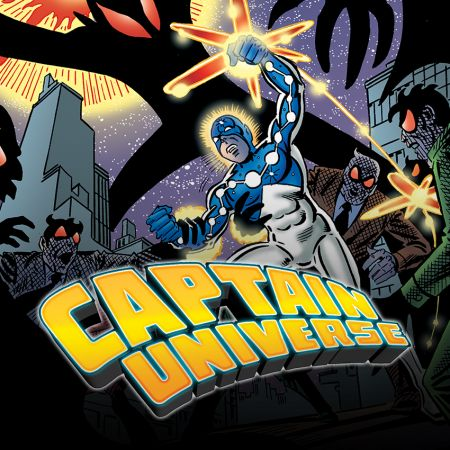 Captain Universe: The Hero Who Could Be You (2013)