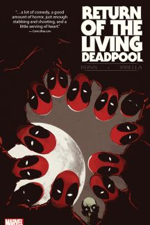 Return of the Living Deadpool (Trade Paperback)