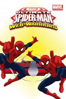 Marvel Universe Ultimate Spider-Man: Web Warriors Vol. 3 (Digest)
