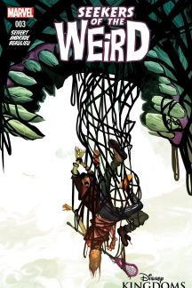Disney Kingdoms: Seekers of the Weird #3