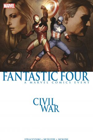 Civil War: Fantastic Four (Trade Paperback)
