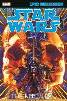 Star Wars Legends Epic Collection: The Rebellion Vol. 1 (Trade Paperback)