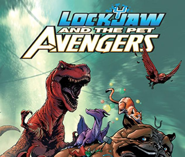 cover from Lockjaw and the Pet Avengers Infinite Comic (2017) #3