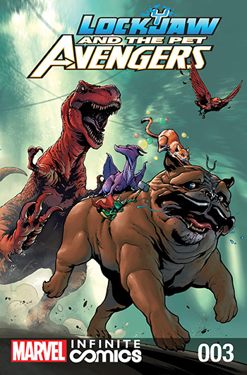 Lockjaw and the Pet Avengers (2017) #3