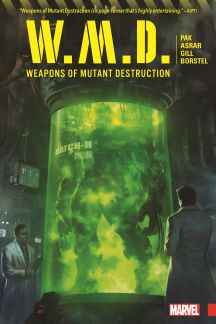 Weapons of Mutant Destruction (Trade Paperback)