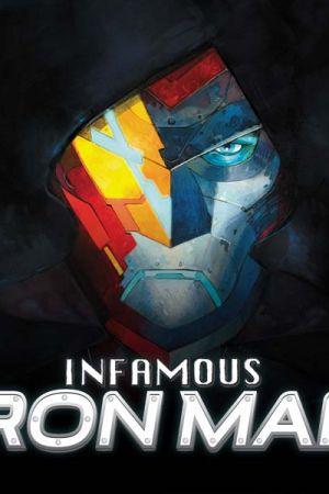 Infamous Iron Man (2016 - Present)