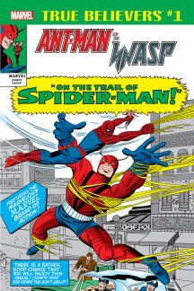 True Believers: Ant-Man and the Wasp - On the Trail Of Spider-Man (2018) #1