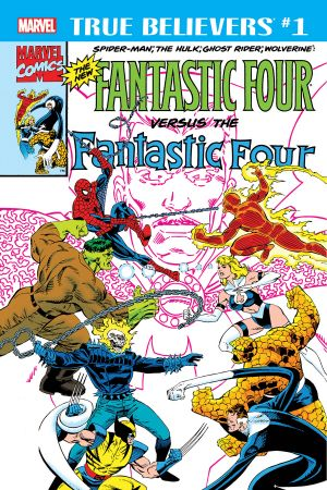 True Believers: Fantastic Four Vs. The New Fantastic Four (2018) #1