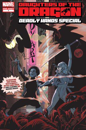 Daughters of the Dragon: Deadly Hands Special #1