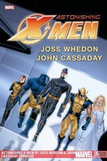 Astonishing X-Men by Joss Whedon & John Cassaday (Hardcover)