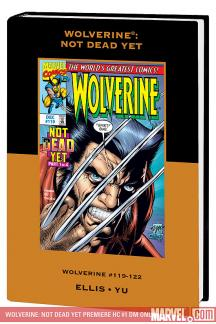 Wolverine: Not Dead yet (Hardcover)