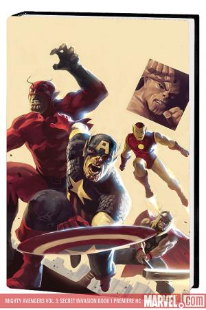 Mighty Avengers Vol. 3: Secret Invasion Book 1 Premiere (Hardcover)