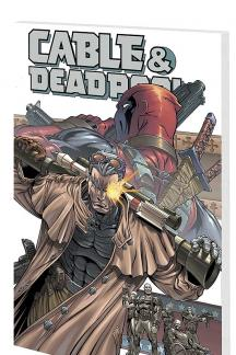 Cable/Deadpool Vol. 2: The Burnt Offering (Trade Paperback)