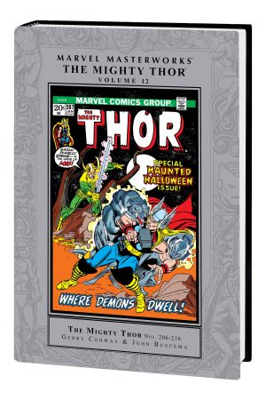 MARVEL MASTERWORKS: THE MIGHTY THOR VOL. 12 HC (Hardcover)