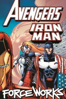 Avengers/Iron Man: Force Works (Trade Paperback)