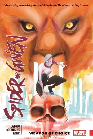 Spider-Gwen Vol. 2: Weapon of Choice (Trade Paperback)