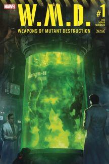 Weapons of Mutant Destruction: Alpha (2017) #1
